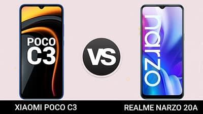 POCO C3 VS REALME NARZO 20A: A MUCH NEEDED COMPARISON